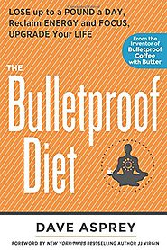 Bulletproof Diet Book Dave Asprey - Review