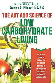 Book Review: The Art and Science of Low Carbohydrate Living.