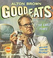 Good Eats the Early Years by Alton Brown: Book Review