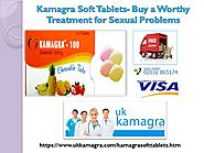 Say Bye to Your Erectile Problem with Kamagra Soft Tablets