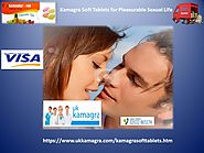 Kamagra Soft Tablets- Lengthen Your Time for Intercourse