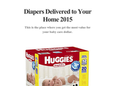 Diapers Delivered to Your Home 2015