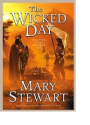 Mary Stewart -- The Wicked Day
