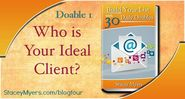 Who is your ideal client? 30 Daily Doables Day 1#30dailydoables