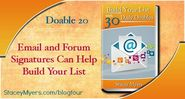 Email and Forum Signatures Can Help Build Your List - Doable 20
