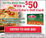 Get a $50 Papa John's Gift Card (US Only)