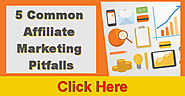 5 Common Affiliate Marketing Pitfalls