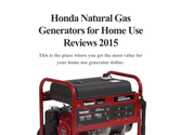 Honda Natural Gas Generators for Home Use Reviews 2015