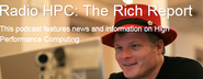 Radio HPC: The Rich Report by Rich Brueckner