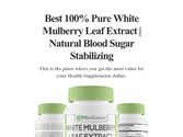Best 100% Pure White Mulberry Leaf Extract | Natural Blood Sugar Stabilizing
