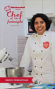 KitchenAid's Chef of Fornight- Swathi Venkatesan