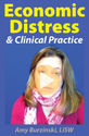 Economic Distress and Clinical Practice