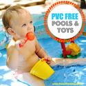 How to Choose PVC-free Pools, Floaties, Toys and Life Jackets | The Soft Landing