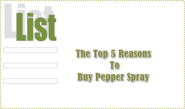 5 Reasons To Buy Pepper Spray