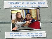 Technology in the Early Grades v.2 by Lisa Carnazzo