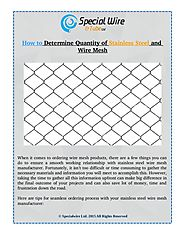 How to Determine Quantity of Stainless Steel and Wire Mesh