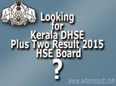 Kerala Plus Two Result 2015 DHSE Exam Results Published By HSE Board at keralaresults.nic.in