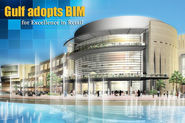 BIM for Retail - Tapping the Huge Potential in Gulf Countries