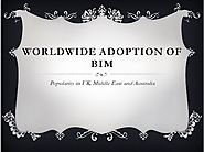 Worldwide Adoption of BIM – Popularity in UK, Middle East and Australia