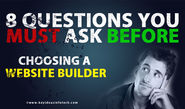 8 Questions to Ask When Choosing a Website Builder
