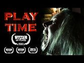 PLAY TIME - 1st Place WINNER Who's There Film Challenge