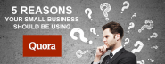 5 Reasons Your Small Business Should Be Using Quora - SEO.com