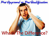 What's The Difference Between Mortgage Pre-approval and Pre-qualification
