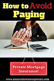Avoid Paying Private Mortgage Insurance