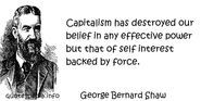 Capitalism = self-interest backed by force