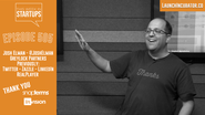 LAUNCH incubator: Josh Elman, partner Greylock & product master (ex- Twitter, LinkedIn, Facebook) shares secrets to s...