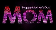 Happy Mothers Day Sayings & Quotes For MOM
