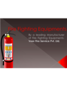 Fire fighting equipment need service on regular period of time