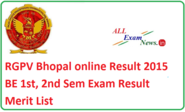 BE 1st, 2nd Sem Exam Merit List RGPV Bhopal 2015 Result Check - All Exam News|Results|Exam Results|Recruitment 2015