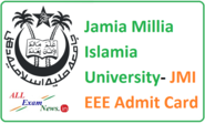 Jamia Millia Islamia University- JMI EEE Admit Card 2015 Download - All Exam News|Results|Exam Results|Recruitment 2015