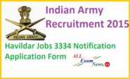 Indian Army Recruitment 2015 Havildar Jobs 334 Notification - All Exam News|Results|Exam Results|Recruitment 2015