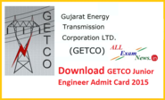 Download hall ticket GETCO Junior Engineer Exam Admit Card 2015 - All Exam News|Results|Exam Results|Recruitment 2015