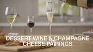 Dessert Wine & Champagne Cheese Pairings