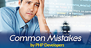 PHP Web Developers - Common Mistakes