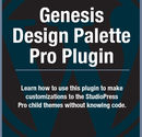 Genesis Design Palette Pro Plugin Tutorial