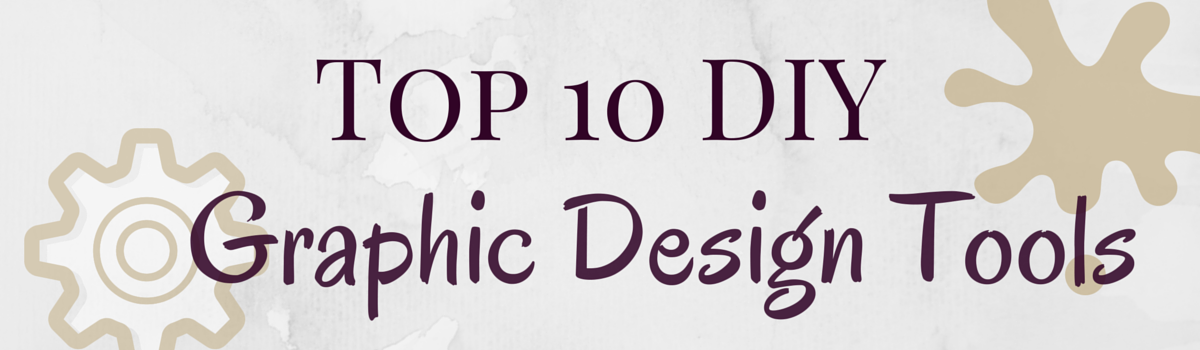 Headline for Top 10 DIY Tools for Creating Eye Catching Graphics
