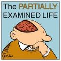 The Partially Examined Life | A Philosophy Podcast and Philosophy Blog