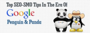 Top SEO-SMO Tips in the Era of Google Penguin & Panda