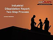 Industrial Dilapidation Report - Two Step Process