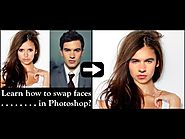 How to Swap Faces In Photoshop