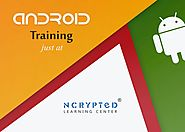 Android Training PRogram help out you to develop into flawless IT developer