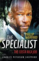 Smashwords - The Specialist The Costa Rica Job - A book by Charles Peterson Sheppard