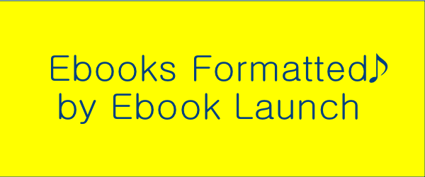 Headline for Ebooks formatted by Ebook Launch