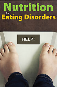 Nutrition for Eating Disorders