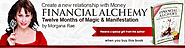 Free Gifts when you buy the book Financial Alchemy by Morgana Rae