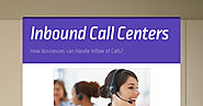 How Businesses can Handle Inflow of Calls?